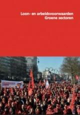 Loon- en arbeidsvoorwaarden in de groene sectoren (2012)
